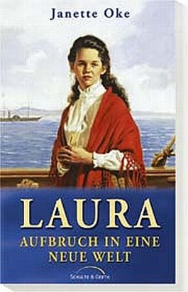 Laura, Aufbruch in eine neue Welt