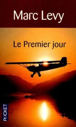Le premier jour. Am ersten Tag, französische Ausgabe