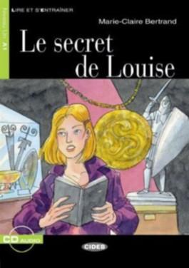 Le secret de Louise - Buch mit Audio-CD