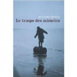Le temps des miracles. Die Zeit der Wunder, französische Ausgabe