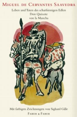 Leben und Taten des scharfsinnigen Edlen Don Quixote von la Mancha, 2 Bde.