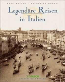 Legendäre Reisen in Italien