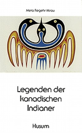 Legenden der kanadischen Indianer