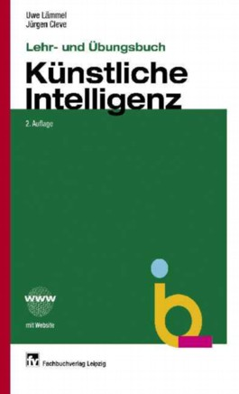 Lehr- und Übungsbuch Künstliche Intelligenz