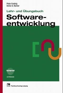 Lehr- und Übungsbuch Softwareentwicklung