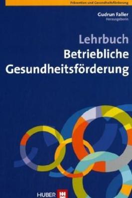 Lehrbuch Betriebliche Gesundheitsförderung