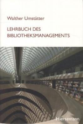 Lehrbuch der Bibliotheksverwaltung