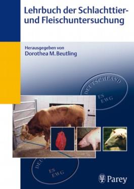 Lehrbuch der Schlachttier- und Fleischuntersuchung