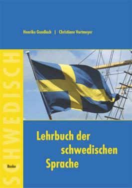 Lehrbuch der schwedischen Sprache. für Anfänger