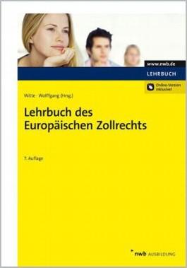 Lehrbuch des Europäischen Zollrechts