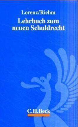 Lehrbuch zum neuen Schuldrecht