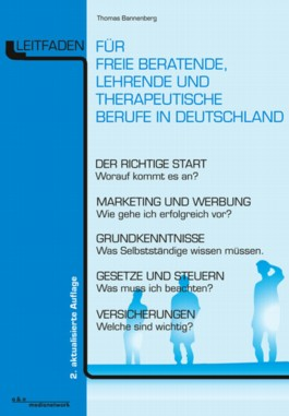 Leitfaden für freie beratende, lehrende und therapeutische Berufe in Deutschland