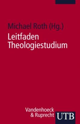 Leitfaden Theologiestudium