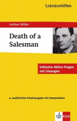 "Lektürehilfen Arthur Miller ""Death of a Salesman"""