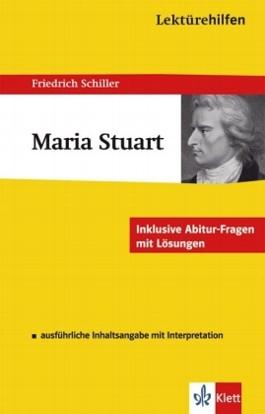 Lektürehilfen Friedrich Schiller: Maria Stuart