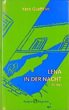 Lena in der Nacht