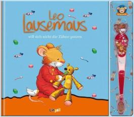 Leo Lausemaus will sich nicht die Zähne putzen (Set)