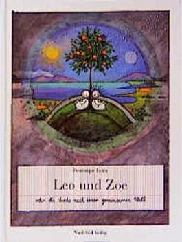 Leo und Zoe oder die Suche nach einer gemeinsamen Welt