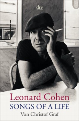 Leonard Cohen. Songs of a Life