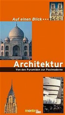 Leporello: Auf einen Blick . . . Architektur - Von den Pyramiden zur Postmoderne