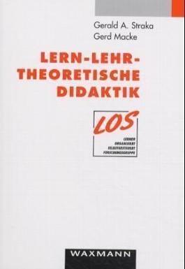 Lern-Lehr-Theoretische Didaktik