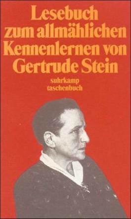 Lesebuch zum allmählichen Kennenlernen von Gertrude Stein