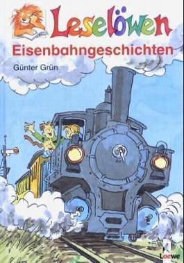 Leselöwen-Eisenbahngeschichten