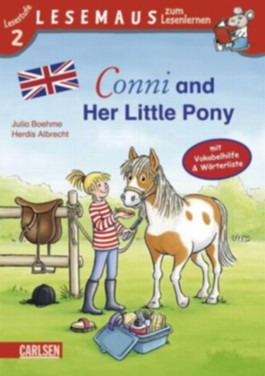 LESEMAUS zum Lesenlernen Stufe 2, Band 412: Conni and Her Little Pony