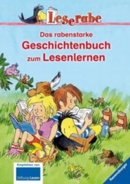 Das rabenstarke Geschichtenbuch zum Lesenlernen