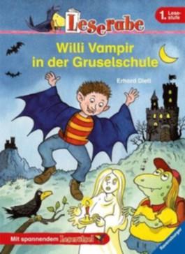 Leserabe: Willi Vampir in der Gruselschule