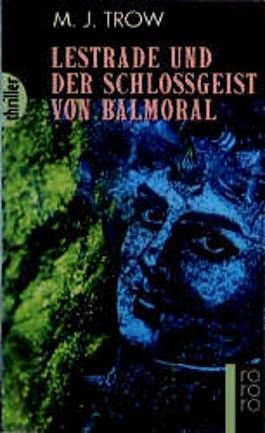 Lestrade und der Schlossgeist von Balmoral
