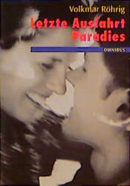 Letzte Ausfahrt Paradies