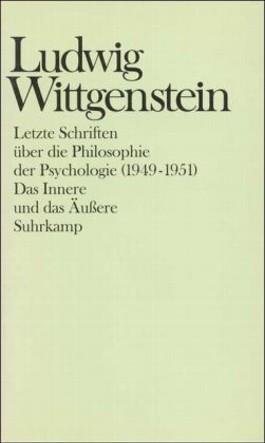 Letzte Schriften über die Philosophie der Psychologie