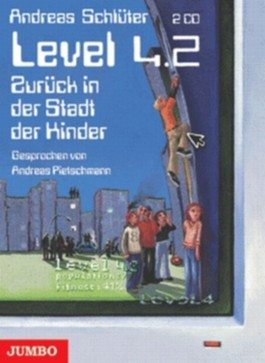 Level 4.2, Zurück in der Stadt der Kinder