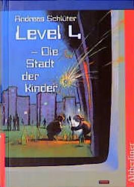 Level 4, Die Stadt der Kinder