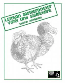 Lexikon ausgerotteter Vögel und Säugetiere