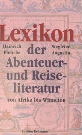 Lexikon der Abenteuer- und Reiseliteratur