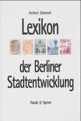 Lexikon der Berliner Stadtentwicklung