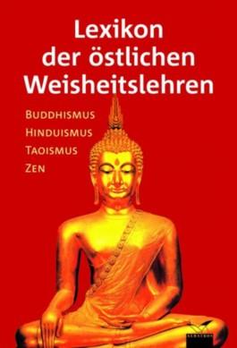Lexikon der östlichen Weisheitslehren