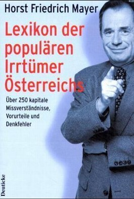 Lexikon der populären Irrtümer Österreichs