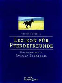 Lexikon für Pferdefreunde