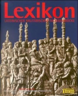 Lexikon lateinischer und militärischer Fachausdrücke