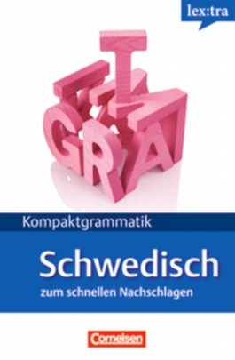Lextra - Schwedisch - Kompaktgrammatik / A1-B1 - Schwedische Grammatik