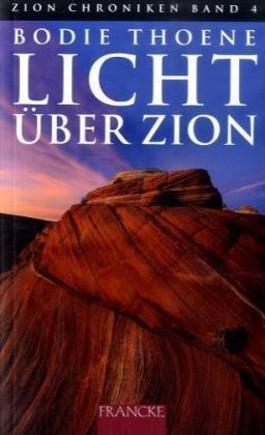 Licht über Zion