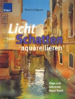 Licht und Schatten aquarellieren