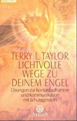 Lichtvolle Wege zu deinem Engel