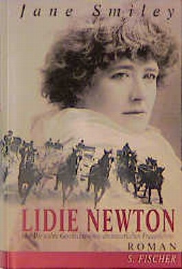 Lidie Newton oder die wahre Geschichte eines abenteuerlichen Frauenlebens