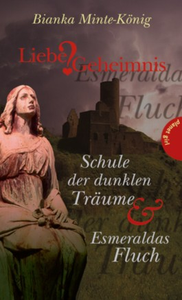 Liebe & Geheimnis – Schule der dunklen Träume/Esmeraldas Fluch