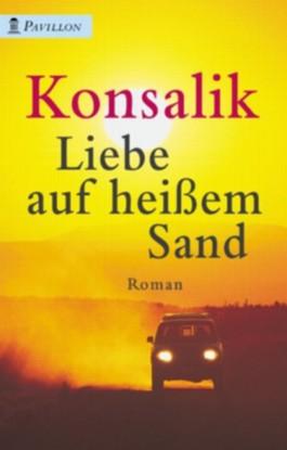Liebe auf heißem Sand. Roman.