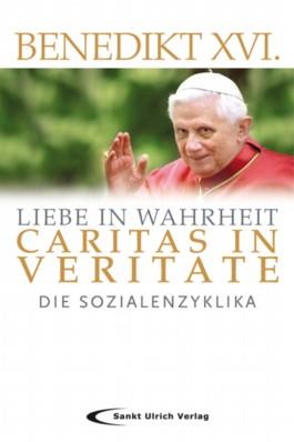 Liebe in Wahrheit - Caritas in Veritate